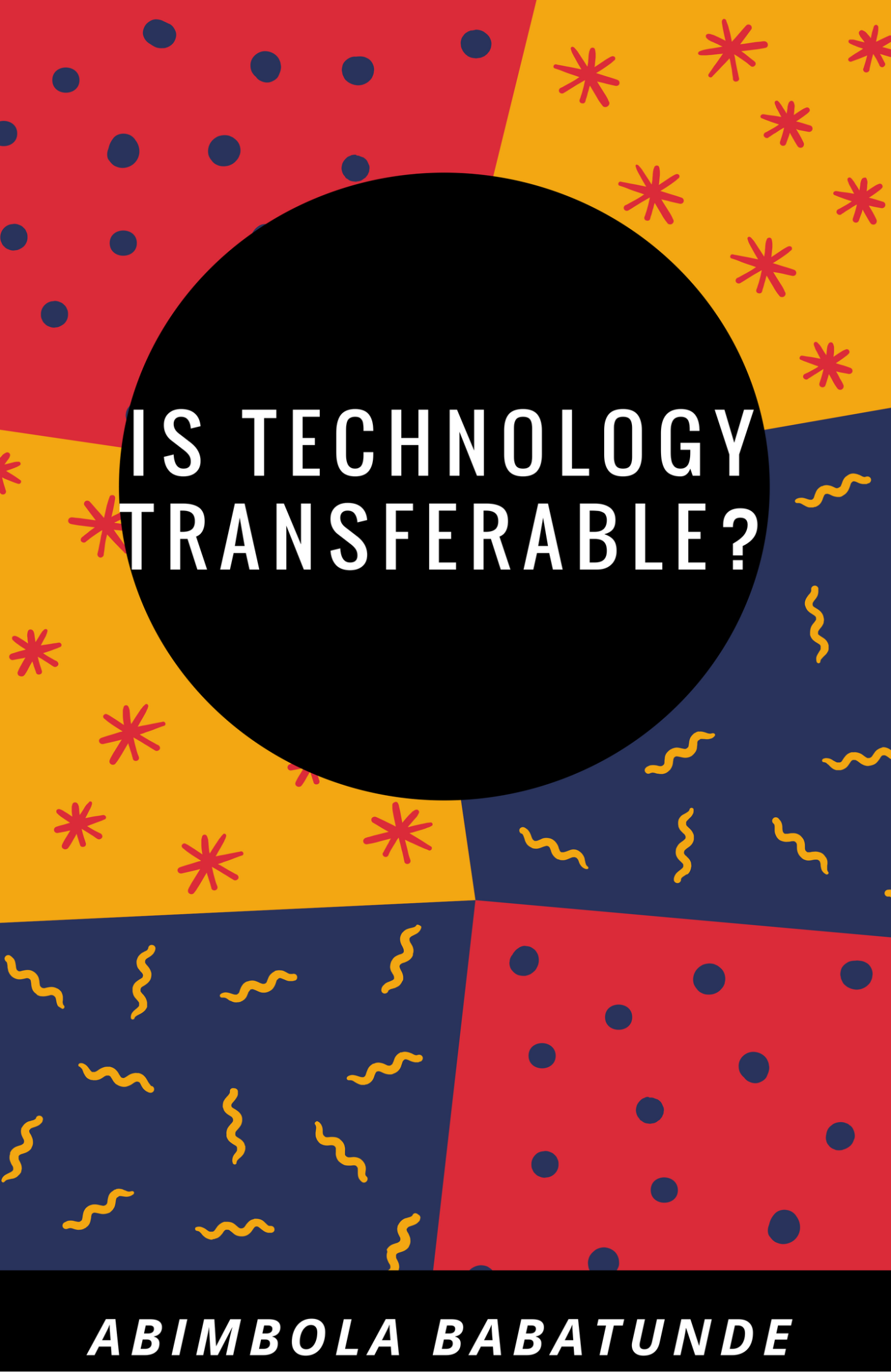 Is Technology Transferable?