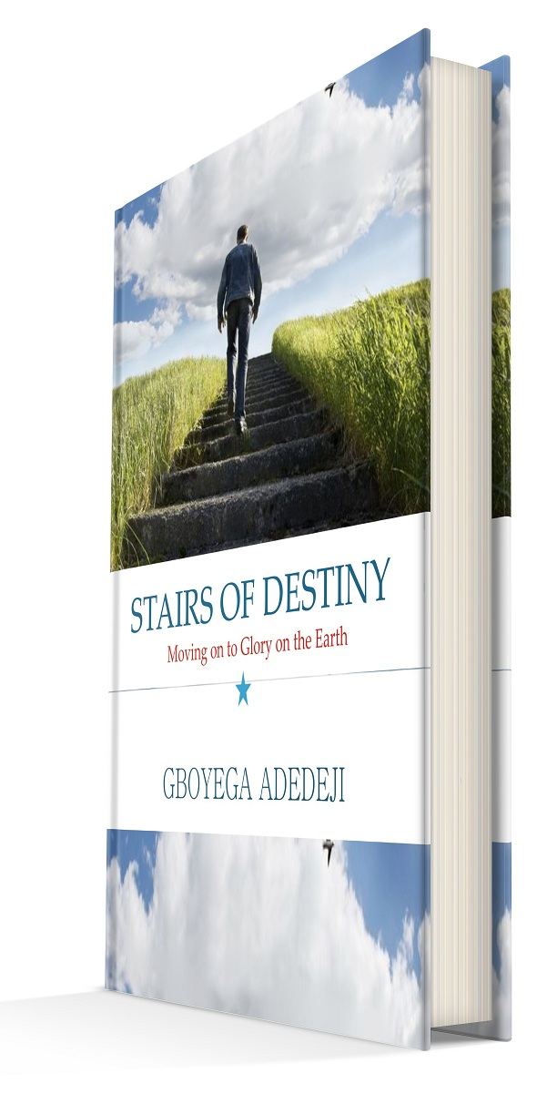 Stairs of Destiny: Moving On to Glory On The Earth