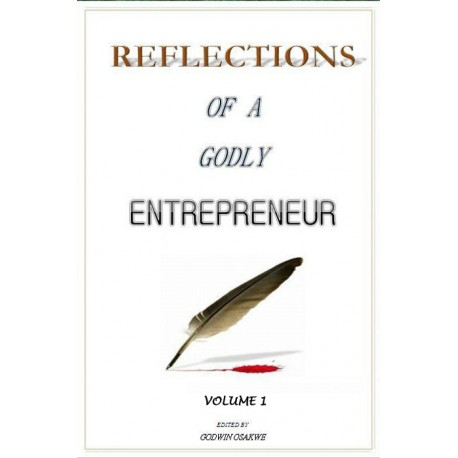 Reflections of a Godly Entrepreneur