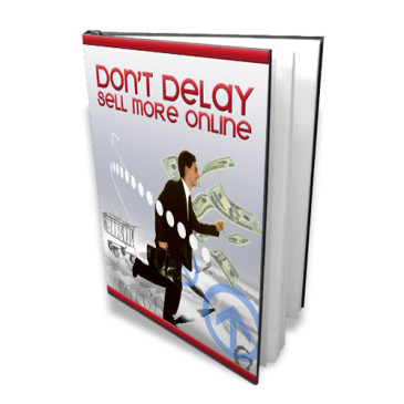 Dont delay- Sell more online